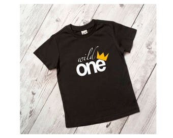Kids shirt Toddler shirt Wild one One year old Birthday shirt First birthday shirt Crown