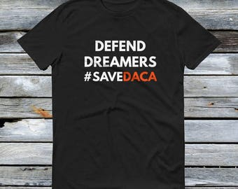 Defend DACA Shirt - Defend Dreamers and Support DACA Youth Resist