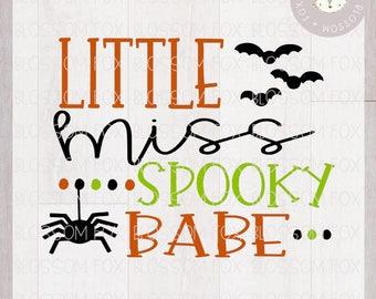 Halloween SVG, Little Miss Spooky Babe Svg, Halloween SVG File, Spooky Svg, Trick or Treat Svg, Cutting File, Halloween Svg Cut File, SVG