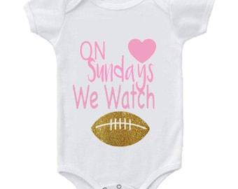 Baby Girl Clothing, On Sundays We Watch Football Bodysuit, football onesie, sunday football, football girl onesie, sports onesie, baby