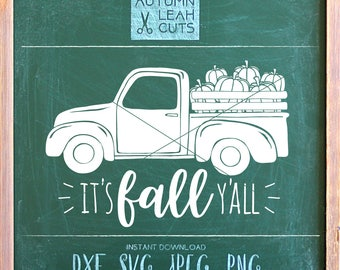 Pumpkin Truck Svg, It's Fall Y'all -- SVG, PNG, Jpeg, DXF cut file for Silhouette, Cricut - Instant Download Clipart - Antique Truck Clipart