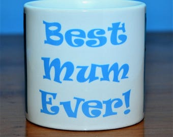 Best Mum Ever! - a charming ceramic mug from artist's original image
