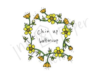 Chin Up Buttercup - Get Well Soon Card - Flower Card - Buttercup Card