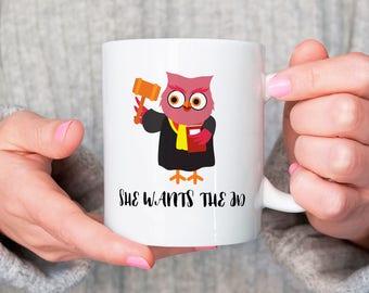 She Wants The JD Mug, College Gift, Law School Gift, Lawyer Gift, College Graduation Gift, Law School Grad Gift