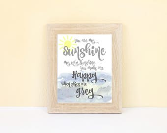 "Watercolor ""You are My Sunshine"" Nursery Instant Download Wall Art"