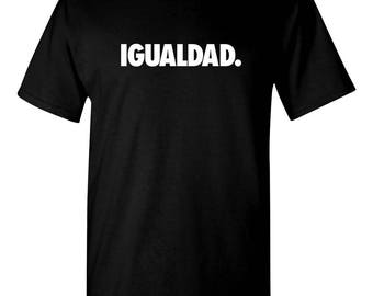 Equality. (Igualdad.) Spanish T-shirt New - Black