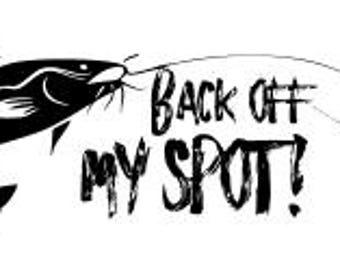 Back off my spot catfish SVG file