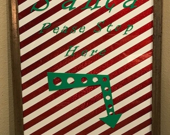 Santa Please Stop Here Vinyl Frame