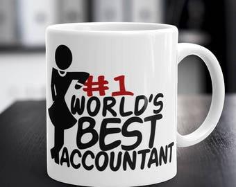 Accountant Mug, Gifts for Accountant Lady, WORLD'S BEST ACCOUNTANT, Woman Accountant Coffee Mug, Accountant Gifts, 11 oz / 15 oz Capacity