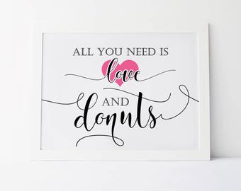 All You Need Is Love And Donuts, Wedding Quotes, Wedding Signs, Donut Sign, Wedding Donuts Sign, Donut Bar Sign, Donut Stand Sign, Donuts