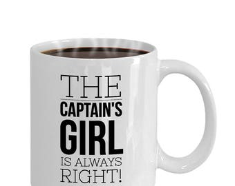 Funny Boating Gifts, Captain's Girl Is Always Right, Coffee Mug, Gift for Boater,Gift for Sailor,Boat Captain Gift,Boating Gift,Gift for Her