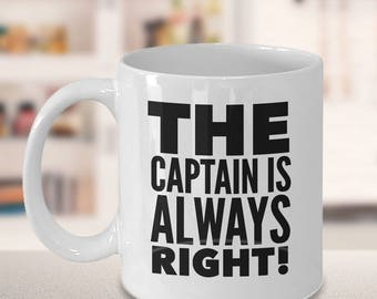 Funny Boating Gifts, Captain Is Always Right, Coffee Mug, Gift for Boater, Gift for Sailor, Boat Captain Gift, Boating Gift, Gift for Him