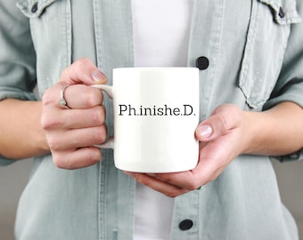PH.inshe.D. Mug - phd graduation gift - Doctor Gift For Her - Funny Doctor Mug - Unique Doctor Mug - Phd- phd graduate - graduation gift