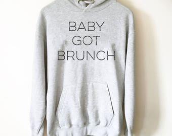 Baby Got Brunch Hoodie - Brunch shirt | Sunday brunch shirt | Brunch and bubbly | Funny brunch shirt | Breakfast shirt