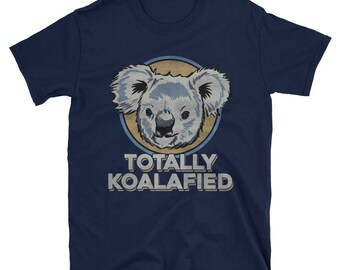 Men's Totally Koalafied - Funny koala shirt for men, koala bear gifts, funny animal shirt, novelty t shirt, Australia gifts, Punny gifts