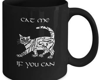 Cat Me If You Can Cat Mug, Funny Cat Mug, Cute Cat Mug, Cat Lover Mug, Pet Lover Mug, White Cat Mug, Coffee Mug, Cat Coffee Mug, Cat Gift