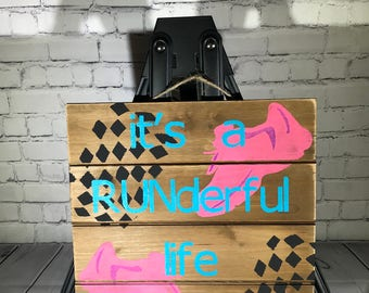 It's a RUNderful Life Sign