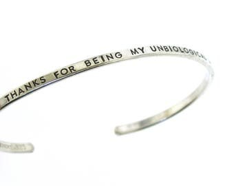 Thanks For Being My Unbiological Sister, sterling silver cuff, best friend jewelry, friendship bracelet, hand stamped by Kathryn Riechert