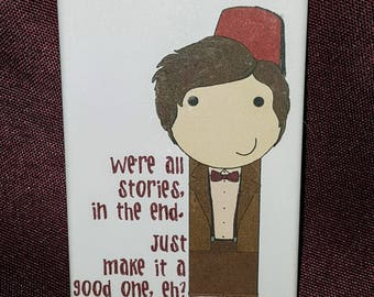 11th Doctor kokeshi style Doctor Who quote refrigerator magnet peg doll illustration fan art
