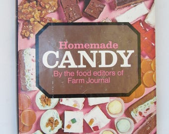 HOMEMADE CANDY Cookbook Farm Journal 1970 Enough Recipes to Open a Candy Shoppe! First Edition HCDJ