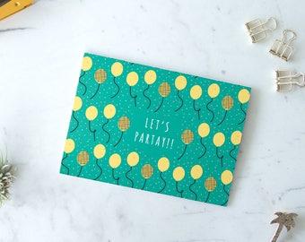 Let's Partay birthday / celebration card - blank/folded