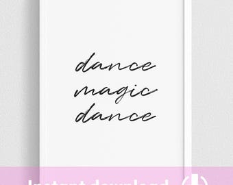 Dance Magic Dance Labyrinth movie quote, David Bowie - Digital Download (Color version also available)
