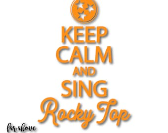 Keep Calm and Sing Rocky Top Tennessee TN Tristar Tri-star - SVG, DXF, png, jpg digital cut file for Silhouette or Cricut orange