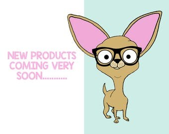 New Products Coming Soon......