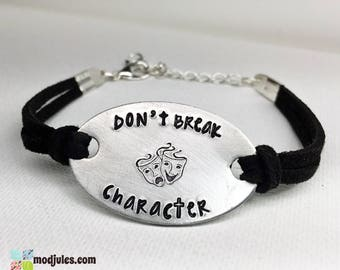 Drama Bracelet, Acting Jewelry, Theatre Gift, Don't Break Character, Actor Student Gift, Drama Masks, Christian Jewelry, Comedy Tragedy