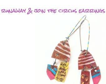 Run away and join the circus earrings