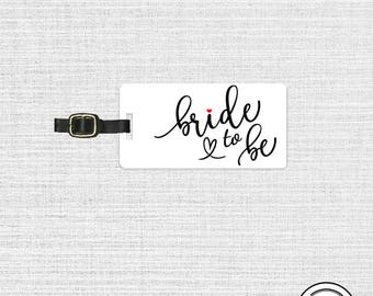 Bride To Be Luggage Tag Metal Tag ,  Personalized Printed Address, Quote or Message on Back Single Tag