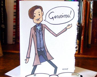 Doctor Who Greeting Card - Eleven says Geronimo