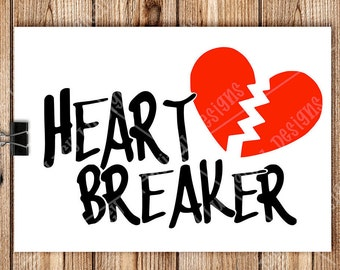 VALENTINES - HEART BREAKER, Digital Cut Files