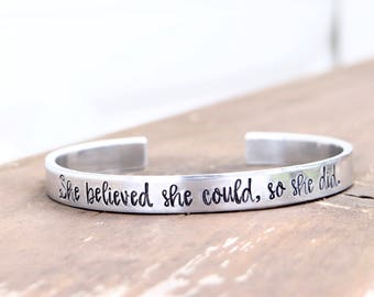 She Believed She Could So She Did Silver Cuff Bracelet. Hand Stamped Jewelry for Her. Motivating & Inspirational Adjustable Cuff.