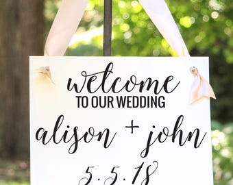 Welcome To Our Wedding Banner | Bride & Groom Wedding Date | Handcrafted Signage 1297 BW