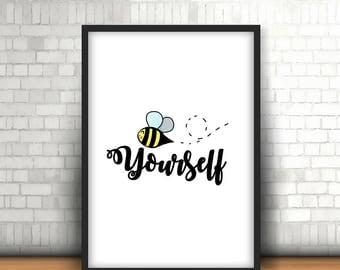 Bee Yourself Downloadable Print