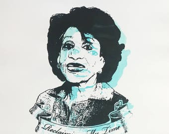 The One and Only Congresswoman Maxine Waters - Glow in the Dark hand pulled screen print