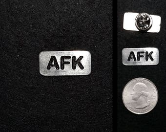 Hand Cast AFK (away from keyboard) Lapel Pin