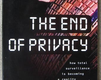 The END of PRIVACY: Total Surveillance is A Reality - Big Brother / New World Order