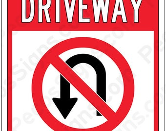 Private Driveway No U-Turn on an 8x12 Aluminum Sign Made in USA UV Protected