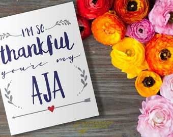 Indian Greeting Card Printable - Thankful You're My Aja - Grandfather, Grandpa, Father's Day Card, Best Grandpa, Card for Dad