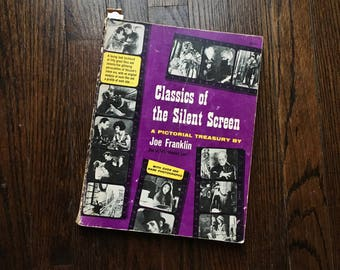 CLASSICS Of The SILENT SCREEN by Joe Franklin Good to Very Good Movie 1959 Film History Book