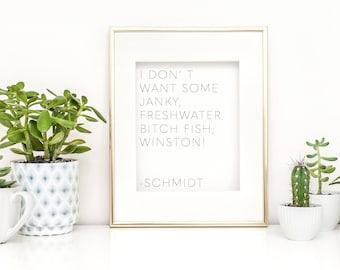 new girl show - new girl print - new girl artwork - new girl quote - new girl schmidt - new girl winston - new girl funny quote - new girl