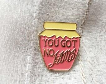 BTS You Got No Jams enamel pin