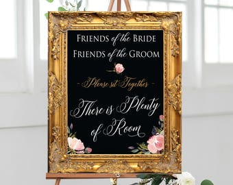 Friends of the Bride, Friends of the Groom Please Sit Together, There is Plenty of Room (3 Sizes Included) DIGITAL PRINT • Seating Printable