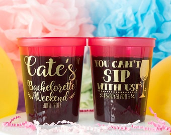 You Can't Sip with Us, Bachelorette Cups, Girls Weekend, Hen Party, Bachelorette Weekend, Custom Cups, Bachelorette Decor, Stadium Cup