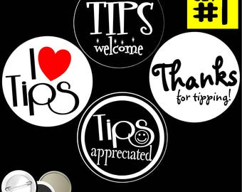 Tipping Set of 4 PINBACK BUTTONS or magnets or mirrors I love tips heart please tip soliciting for appreciated pins badges i work tips 1140