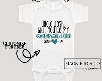 Will you Be My Godfather CUSTOMIZE NAME Baby Neutral Bodysuit Uncle Personalized Boho