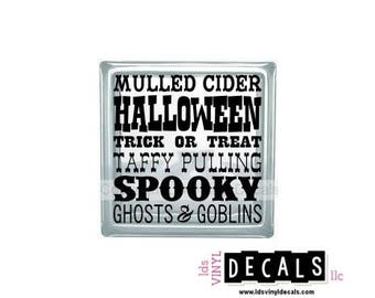 Mulled Cider Trick or Treat Taffy Pulling Spooky - Halloween Subway Art Vinyl Lettering for Glass Blocks - Craft Decals