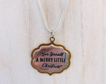 Have Yourself a Merry Little Christmas Gold and Silver Medallion Pendant Necklacce